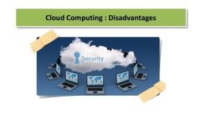 Cloud-Computing-Disadvantage